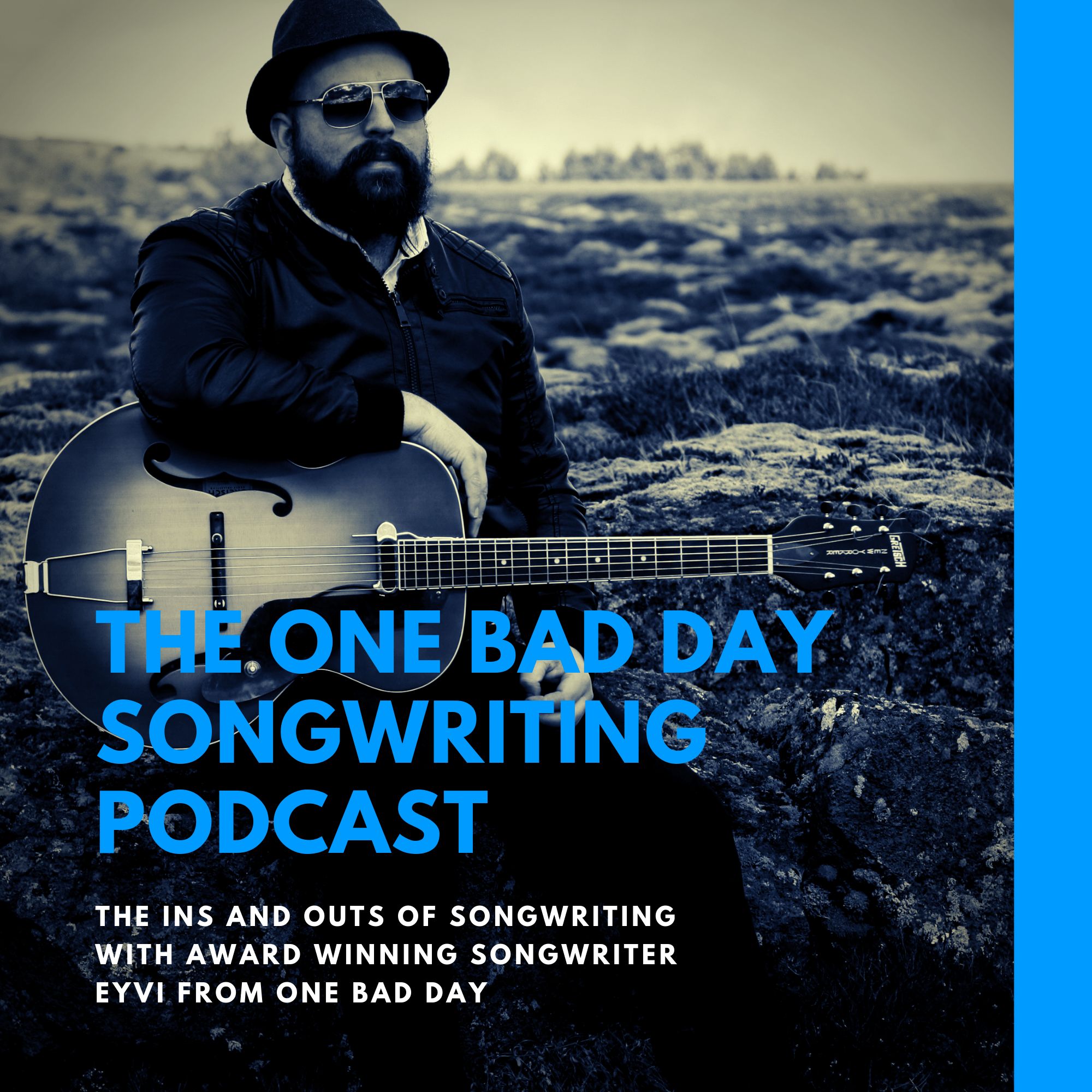 The One Bad Day Songwriting Podcast