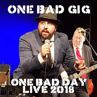One Bad Gig